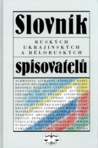 Slovník ruských, ukrajinskýh a běloruských spiovatelů