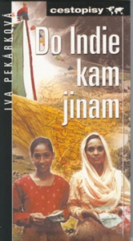 Do Indie, kam jinam
