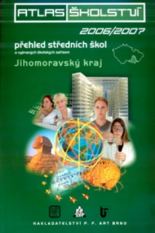 Atlas školství 2006/2007 Jihomoravský kraj