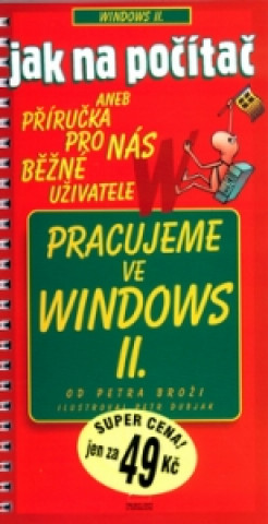 Pracujeme ve Windows II.