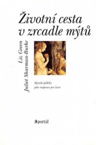 Životní cesta v zrcadle mýtů