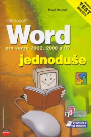 Microsoft Word pro verze 2002, 2000 a 97 jednoduše