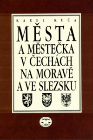 Města a městečka  v Čechách, na Moravě a ve Slezsku