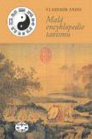 Carte Malá encyklopedie taoismu Vladimír Ando