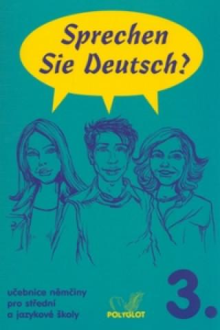 Könyv Sprechen Sie Deutsch? 3. B2 Doris Dusilová