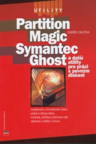 Partition Magic Samantec Ghost
