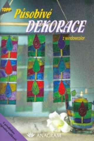 Působivé dekorace z windowcolor