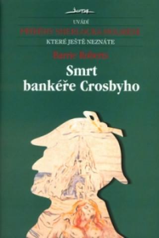 Smrt bankéře Crosbyho
