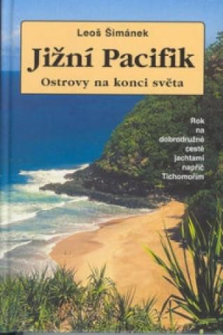 Jižní Pacifik Ostrovy na konci světa