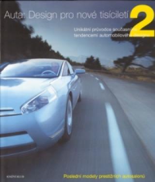 Auta: Design pro nové tisíciletí 2