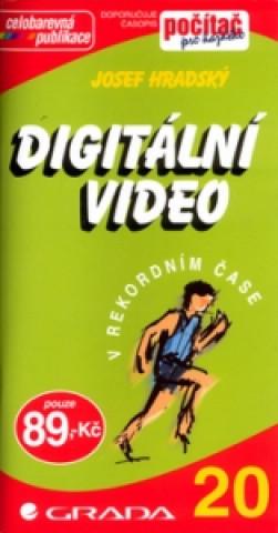 Digitální video v rekordním čase