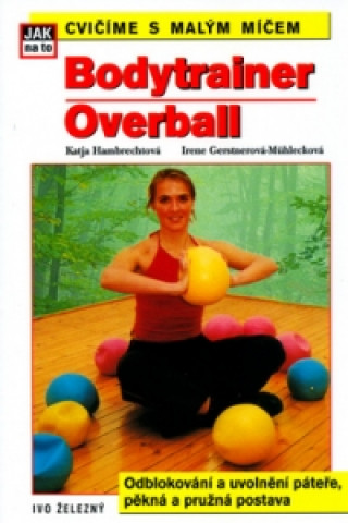 Bodytrainer: Overball