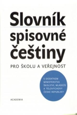 Carte Slovník spisovné češtiny pro školu a veřejnost Vladimír Mejstřík