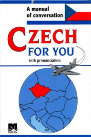 Czech for you with pronunciation