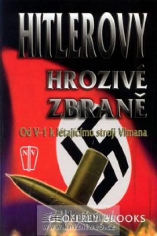 Carte Hitlerovy hrozivé zbraně Geoffrey Brooks