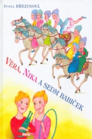 Věra, Nika a sedm babiček