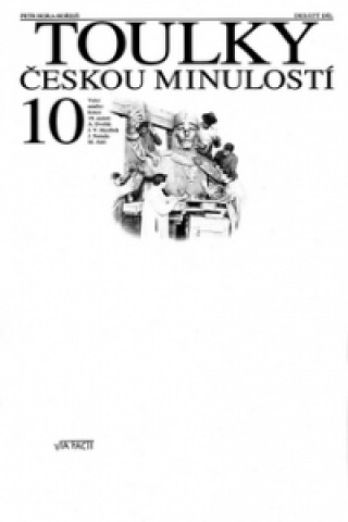 Carte Toulky českou minulostí 10 Petr Hora