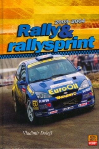 Rally a Rallysprint 2003 - 2004