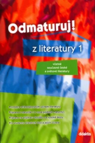 Carte Odmaturuj! z literatury 1 collegium