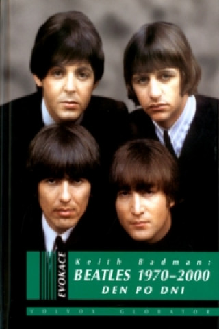 Beatles 1970 - 2000 Den po dni