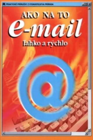 Ako na to e-mail ľahko a rýchlo