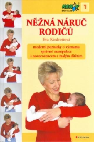 Kniha Něžná náruč rodičů Eva Kiedroňová