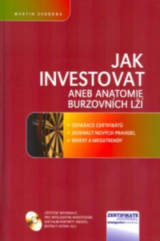 Jak investovat aneb anatomie burzovních lží + CD