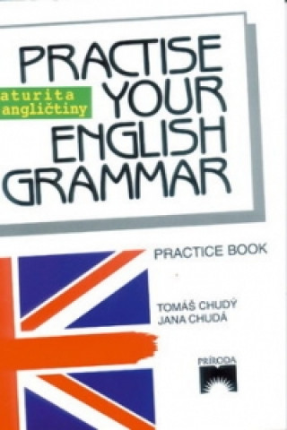 Practise your English Grammar