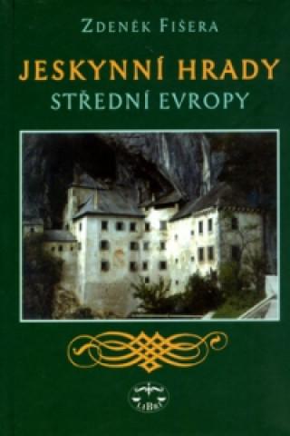 Jeskynní hrady střední Evropy