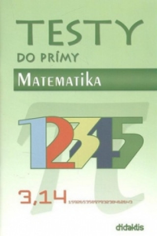 Testy do prímy Matematika