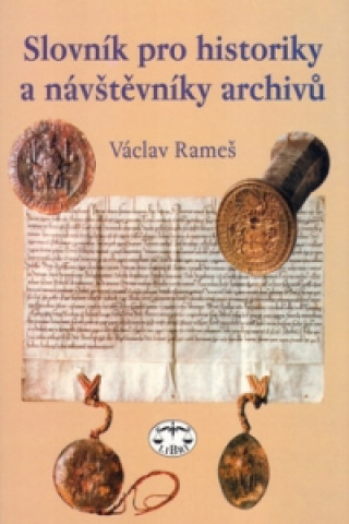 Slovník pro historiky a návštěvníky archívů