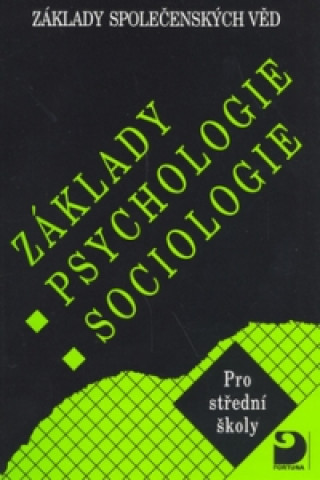 Carte Základy psychologie, sociologie Ilona Gillernová