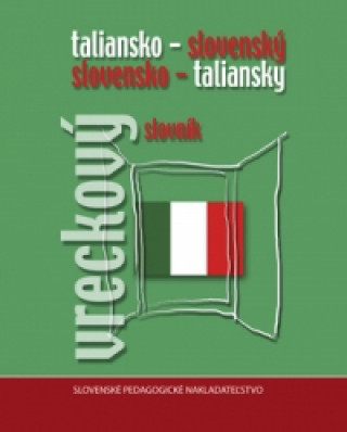 Taliansko - slovenský a slovensko - taliansky vreckový slovník