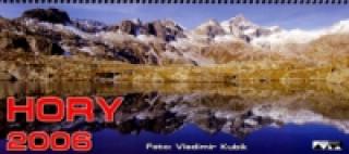 Hory 2006 - stolní kalendář