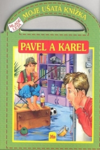 Pavel a Karel