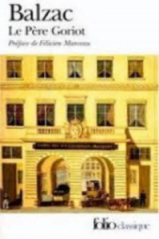 Könyv Le Pere Goriot Honore de Balzac