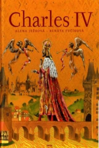 Könyv Charles IV. Alena Ježková