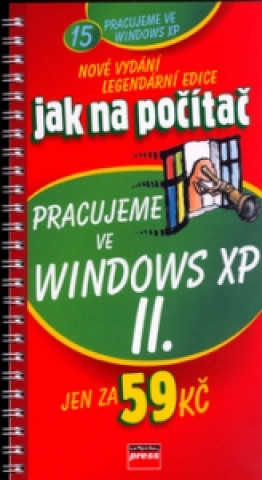 Pracujeme ve Windows XP II.