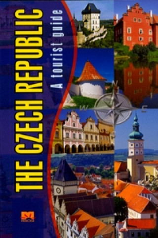 The Czech republic A tourist guide