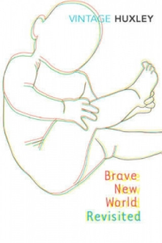 Kniha Brave new World Revisited Aldous Huxley