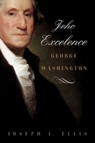 Jeho Excelence George Washington