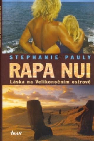 Rapa Nui Láska na velikonočním ostrově