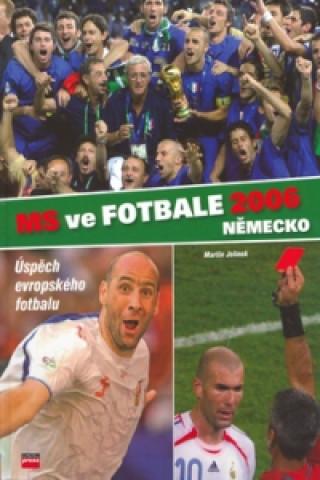 MS ve fotbale 2006 - Německo