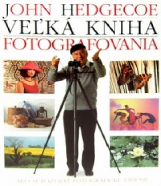 Veľká kniha fotografovania