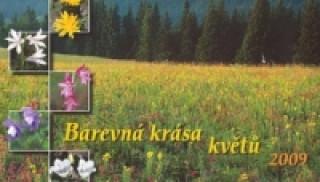 Barevná krása květů 2009 - stolní kalendář
