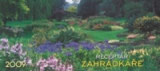 Receptář zahradkáře 2009 - stolní kalendář