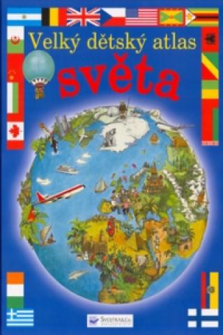 Velký dětský atlas světa