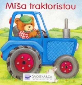 Míša traktoristou