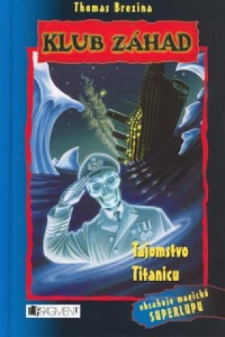 Tajomstvo Titanicu