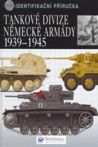 Tankové divize německé armády 1939 - 1945